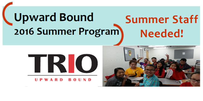 Apply for summer student worker positions with TRIO Upward Bound