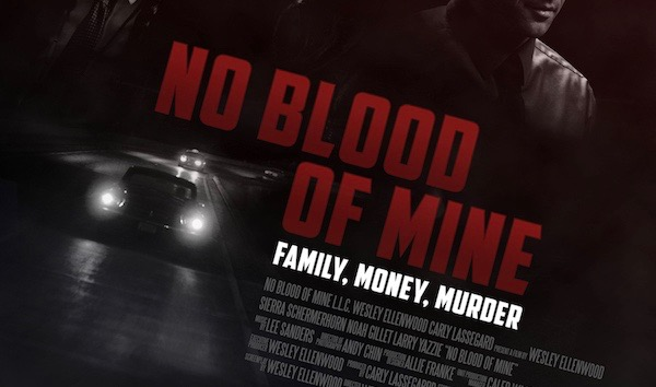 "May 26: ""No Blood of Mine"" free screening and Q&A with writer, director Wesley Ellenwood"