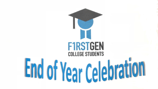 May 3: First-Generation College Students Organization Year-End Celebration