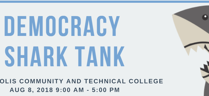 Aug. 8: Democracy Shark Tank